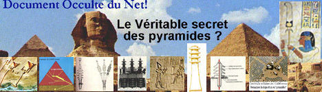 Le v�ritable secret des pyramides d'Egypte ???